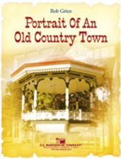 Portrait of an Old Country Town (Full Score)