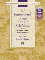 10 Inspirational Songs for Solo Voice (Med Low Book & CD)