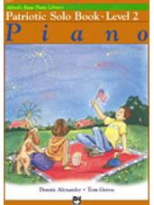 Alfred's Basic Piano Patriotic Solo Book 2