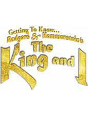 Getting to Know...The King and I