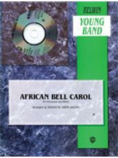 African Bell Carol (for Percussion and Winds)