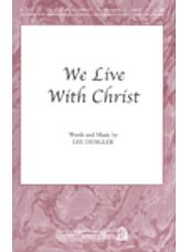 We Live With Christ