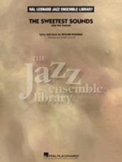 The Sweetest Sounds (Alto Sax Feature)