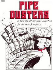 Pipe Dusters, Vol. 1  (3 staff)