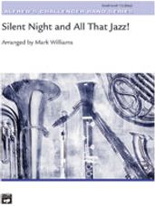 Silent Night & All That Jazz!