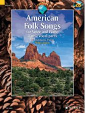 American Folk Songs (1 or 2 Vocal Parts and Piano)