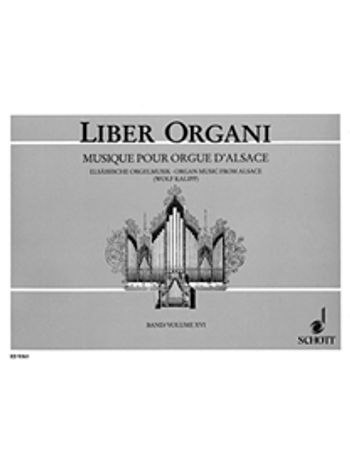 Four Centuries of Organ Music from Alsace